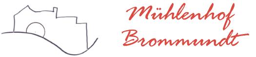 Mühlenhof Brommundt